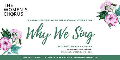 Why We Sing: A Choral Celebration of International Women's Day tickets