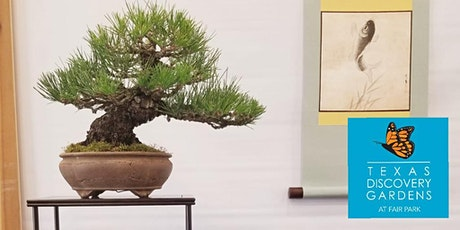 Bonsai Society Of Dallas Annual Exhibition and Show tickets
