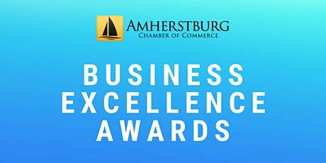 Amherstburg Chamber - Business Excellence Awards tickets
