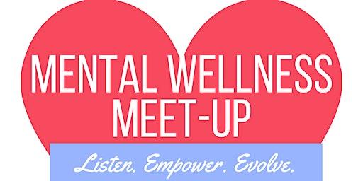 Mental Wellness Meet-up