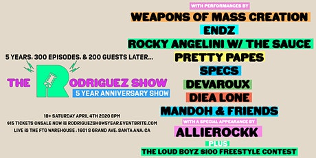 The Rodriguez Show: 5 Year Anniversary Show tickets