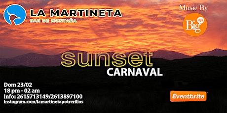 SUNSET CARNAVAL - La Martineta Potrerillos entradas