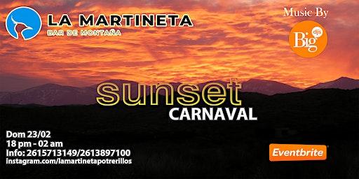 SUNSET CARNAVAL - La Martineta Potrerillos