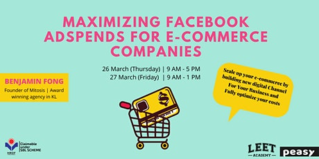 Maximizing Facebook Adspends for E-Commerce Companies tickets