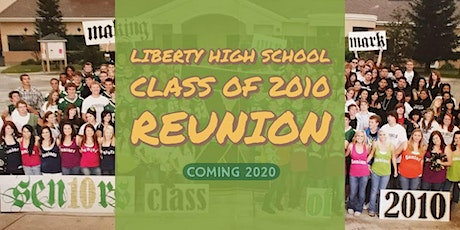 Liberty High School Class of 2010 Reunion tickets