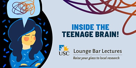 Lounge Bar Lecture Series:  Inside the teenage brain! tickets