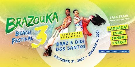 Português - Brazouka Beach Festival 3 (Porto Seguro, Brazil) ingressos