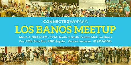 #ConnectedWomen Meetup - Los Banos (PH) - March 4 tickets