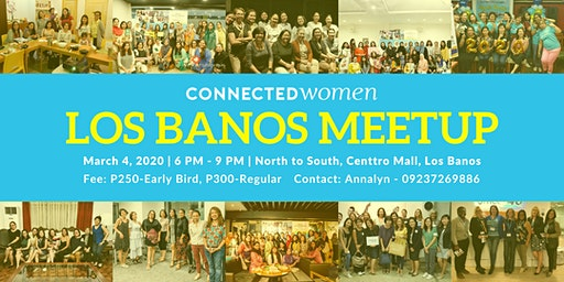#ConnectedWomen Meetup - Los Banos (PH) - March 4