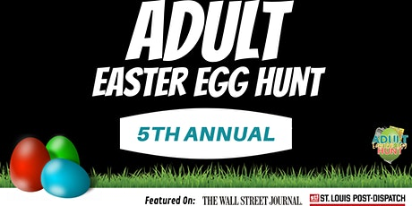 Adult Easter Egg Hunt (5th Annual) tickets