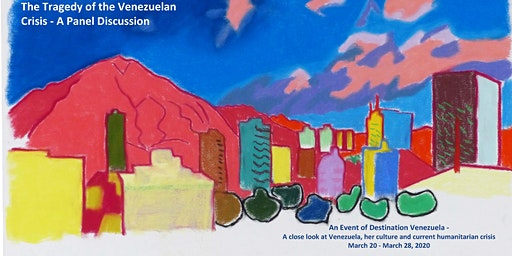 Destination Venezuela  - Discussion of the Tragedy of the Venezuelan Crisis