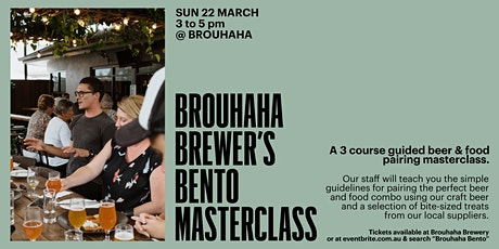 Brouhaha Brewer's Bento - Food and Beer Pairing Masterclass tickets