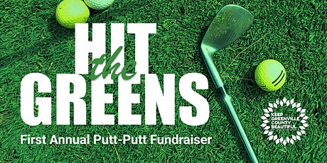 """""""Hit the Greens"""" with Keep Greenville County Beautiful tickets"""