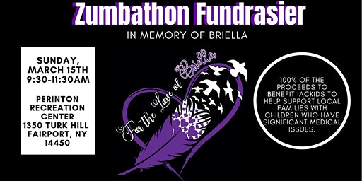 Zumbathon: For the Love of Briella - to benefit IACKIDS