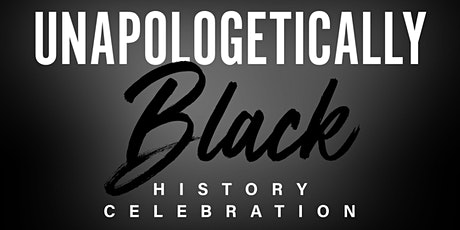 Unapologetically Black History Month Celebration tickets