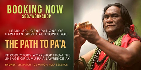 HAWAIIAN SPIRITUALITY & HEALING WORKSHOP: The Path to PA'A - 1 Day Workshop tickets