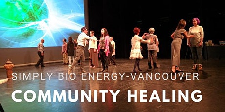 Vancouver Community Healing with Simply Bio Energy tickets