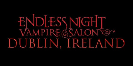 Endless Night: Dublin Vampire Salon 2020 tickets