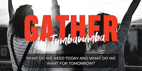 Tomorrow Woman - GATHER in Tumbarumba tickets