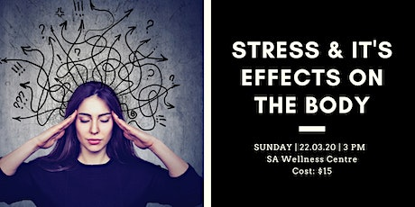 Stress And Its Effects On The Body tickets