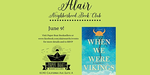 The Alair Book Club- June: When We Were Vikings by Andrew David MacDonald
