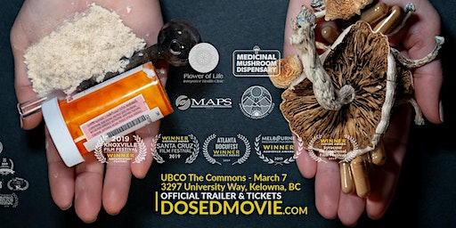 DOSED Documentary + Q&A - Back in Kelowna by popular demand March 7th!
