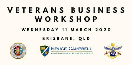 Veterans Business Workshop Brisbane tickets