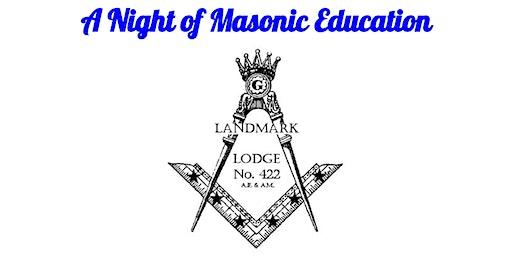 A Night of Masonic Education