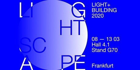 PLATEK . LIGHTSCAPE PARTY . Light and Building 2020 Tickets