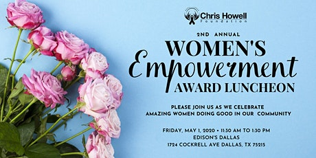 Chris Howell Foundation 2nd Annual Women's Empowerment Award Luncheon tickets