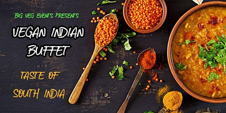 Vegan Indian Buffet - Taste of South India tickets