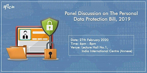 Panel Discussion on the Personal Data Protection Bill, 2019