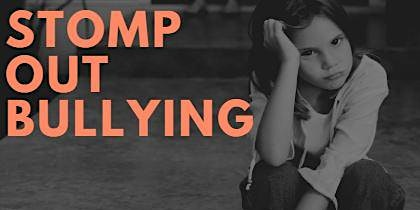 STOMP OUT BULLYING: Bullying Prevention--What to Do?
