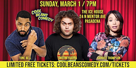FREE! Tone Bell + Dustin Ybarra - Cool Beans Comedy! tickets