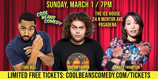 FREE! Tone Bell + Dustin Ybarra - Cool Beans Comedy!