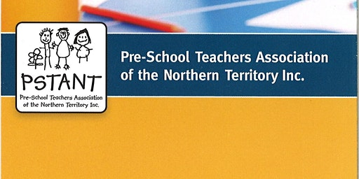 Preschool Teachers Assoc. of the NT (PSTANT) - Network Meeting