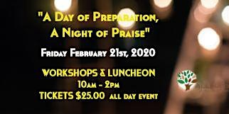 A Day of Preparation & Night of Praise - Focus on the family