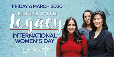 Lunch with Legacy - International Women's Day tickets