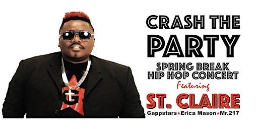Crash The Party (Spring Break Hip Hop Concert)