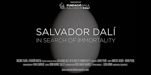 Salvador Dali: In Search Of Immortality  -  Premiere - Tue 17th Mar