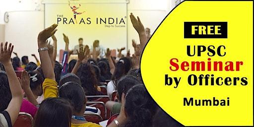 Free UPSC Seminar in Mumbai by Officers