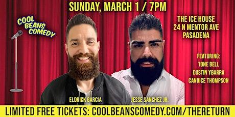 Eldrick Garcia + Jesse Sanchez Jr. - Cool Beans Comedy! tickets