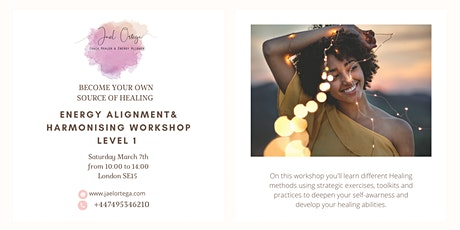 ENERGY HEALING, ALIGNMENT & HARMONISING WORKSHOP LEVEL 1 tickets