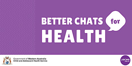 Better Chats for Health! tickets