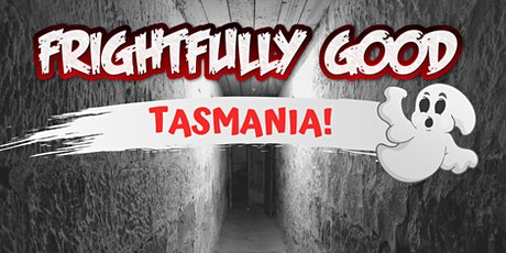 Hobart  Penitentiary GHOST HUNT & workshops with the FRIGHTFULLY GOOD TEAM tickets
