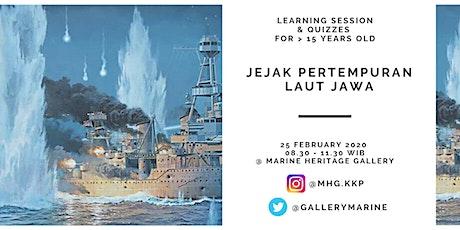 Learning Session :  Yuk belajar sejarah 1: Jejak Pertempuran Laut Jawa tickets