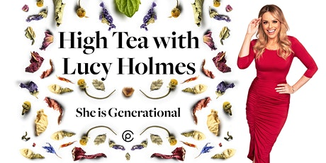 She is Generational - High Tea tickets