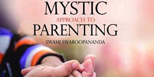 The Art of Parenting - The Mystic Approach