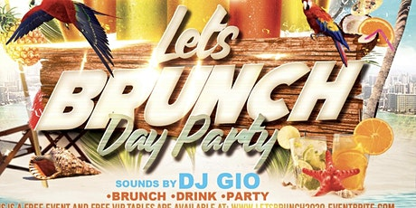 Let's Brunch! & Day Party tickets