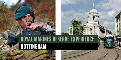 Royal Marines Reserve Experience event - Nottingham tickets